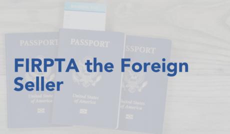 FIRPTA the Foreign Seller