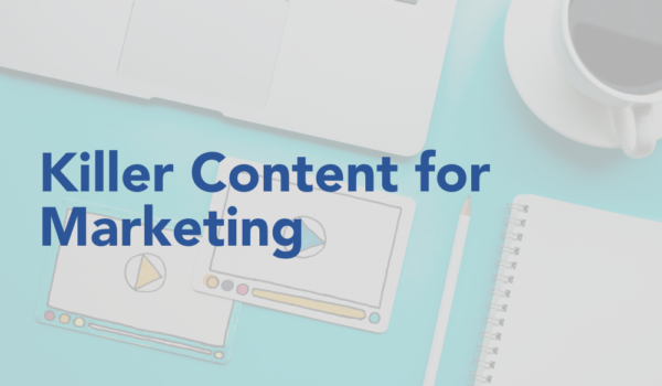 Killer Content for Marketing for Real Estate Agents