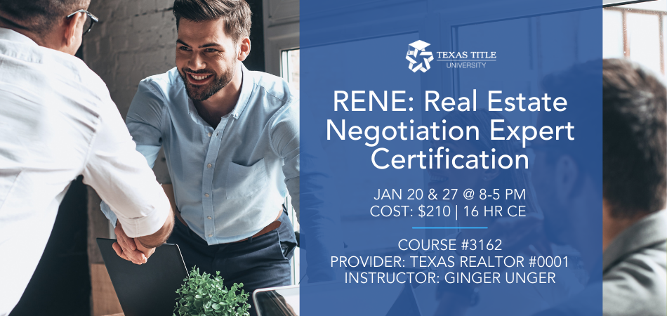 RENE: Real Estate Negotiation Expert Certification Real Estate CE Class