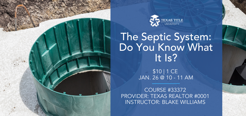 Septic System: Do You Know What It Is? Real Estate CE Course